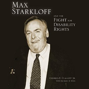 Max Starkloff and the Fight For Disability Rights